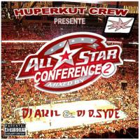All Star Conference 2 (Mixtape Rap U.S) by DJ AKIL & Dj D-SYDE