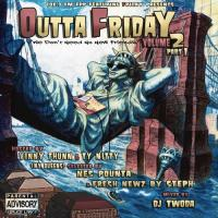 OUTTA FRIDAY Vol 2