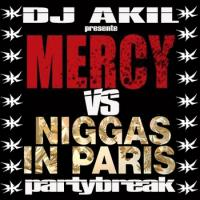 Mercy VS Niggas in Paris