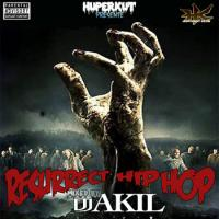 Resurrect Hip Hop (Mixtape Rap U.S) BY DJ AKIL