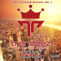 TRENDEEZ PROMO PREMIUM MIXTAPE VOL 1 (mixed by DJ AKIL)