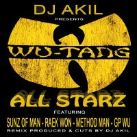 DJ AKIL - Wu Tang All Starz Feat. Sunz Of Man, Raek Won, Method Man, GP Wu (HUPERKUT & BREAKFLOW Records)
